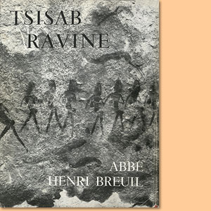 The Tsisab Ravine and other Brandberg Sites (Limited editon: 26 copies)