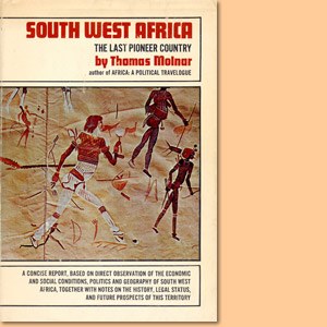 South West Africa. The last pioneer country