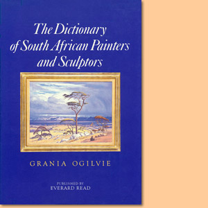 The Dictionary of South African Painters and Sculptors. Including Namibia