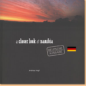 A closer look at Namibia. Deutsche Ausgabe