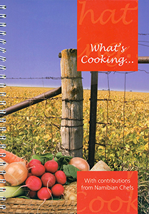 What's cooking: With contributions of Namibian Chefs