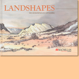 Landshapes. The Geomorphology of Namibia