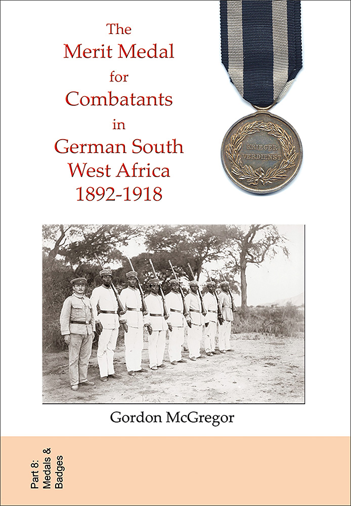 The Merit Medal for Combatants in German South West Africa 1892-1918