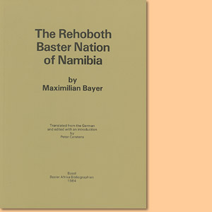 The Rehobother Baster Nation of Namibia (Maximilian Bayer)