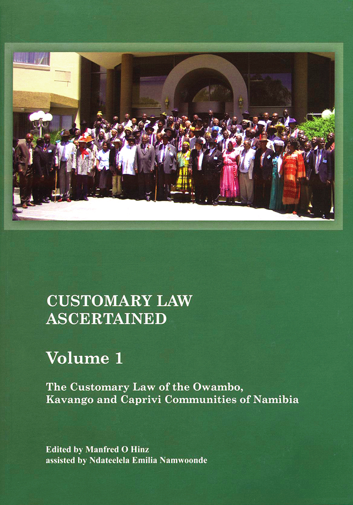 The customary law of the Owambo, Kavango and Caprivi Communities of Namibia