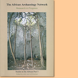 The African Archaeology Network: Research in Progress