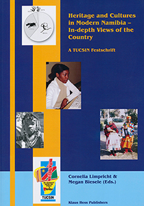 Heritage and Cultures in Modern Namibia. In-depth Views of the Country