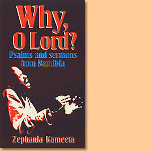 Why oh Lord? Psalms and sermons from Namibia