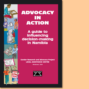 Advocay in Action: A guide to influencing decision-making in Namibia