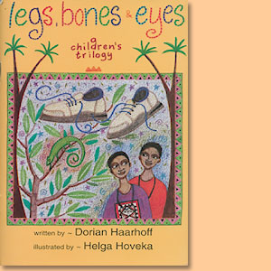 Legs, Bones and Eyes. A children's trilogy