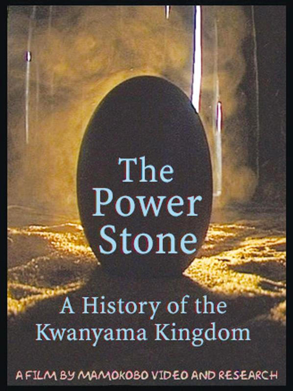 The Power Stone: A History of the Kwanyama Kingdom (DVD)