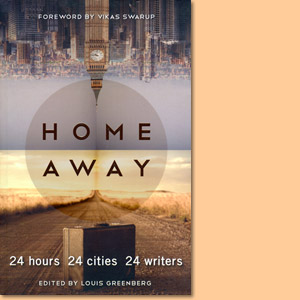 Home Away: 24 houres 24 cities 24 writers