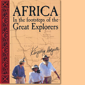 Africa – In the Footsteps of the Great Explorers