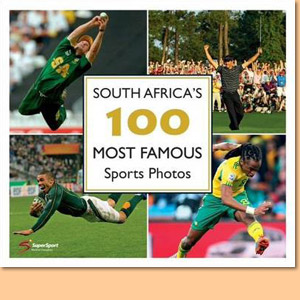 South Africa's 100 Most Famous Sports Photos