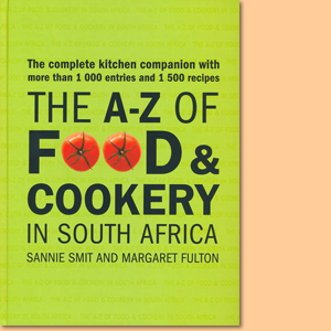 The A-Z of Food and Cookery in South Africa