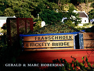 Franschhoek & Rickety Bridge