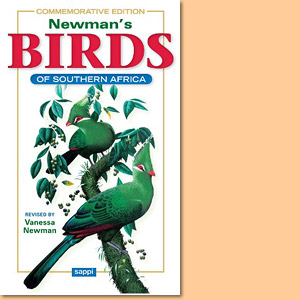 Newman's Birds of Southern Africa Commemorative Editon