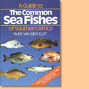A Guide to the Common Sea Fishes of Southern Africa