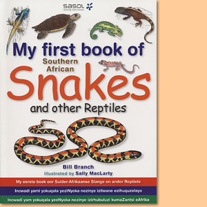 My first book of Southern African snakes and other reptiles