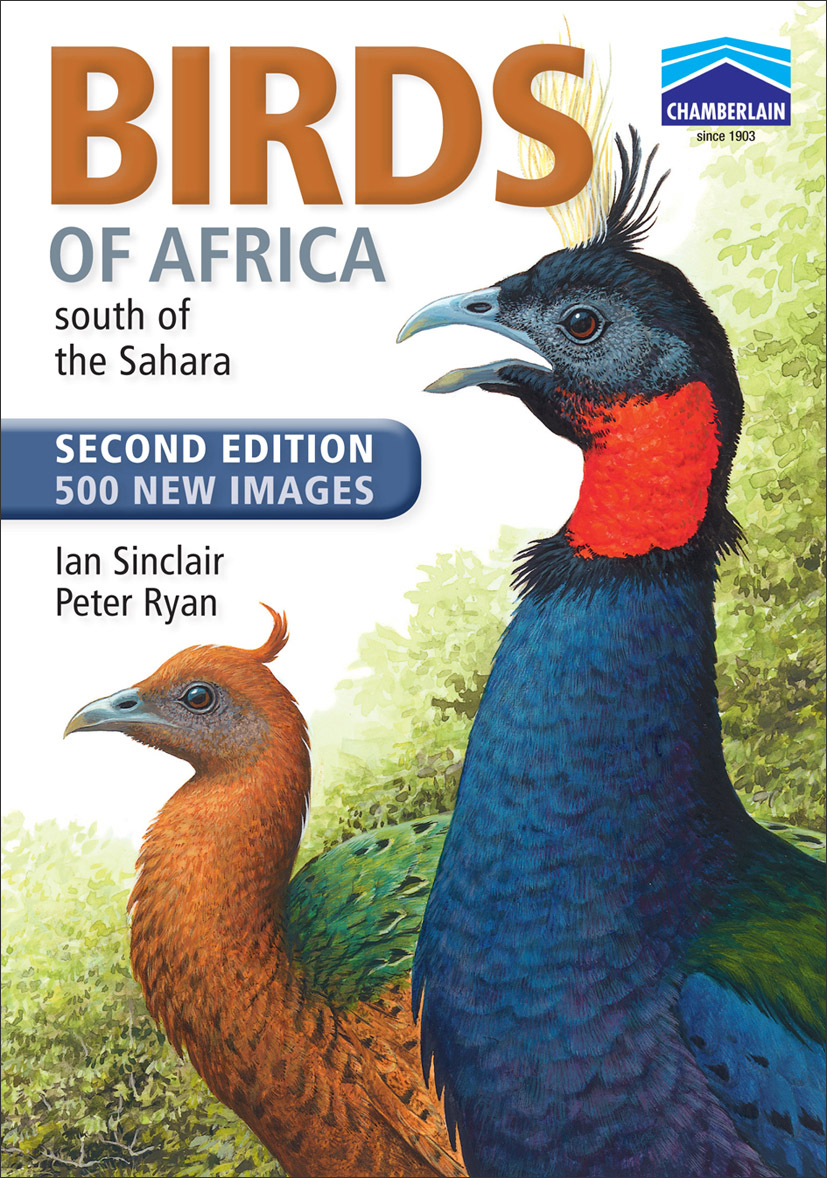 Chamberlain's Birds of Africa south of the Sahara Edition 2010