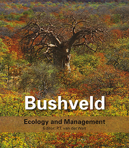 Bushveld: Ecology and Management