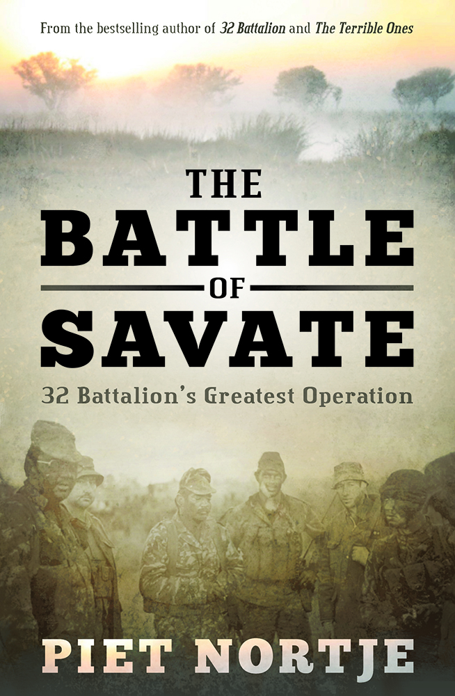 The Battle of Savate: 32 Battalion's greatest operations