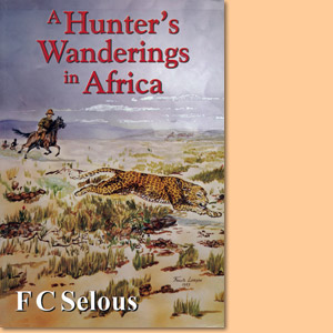 A Hunter's Wanderings in Africa