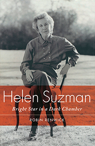 Helen Suzman: Bright Star in a Dark Chamber