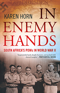 In enemy hands: South Africa's POWs in World War II