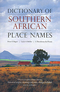 The Dictionary of Southern African Place Names