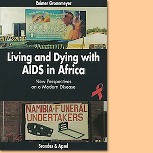 Living and Dying with AIDS in Africa