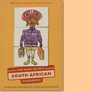 The How-to-be a South African Handbook