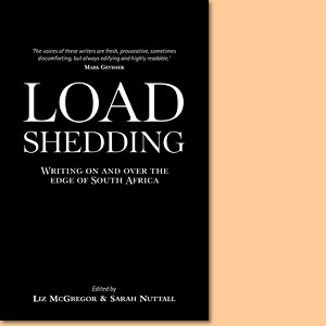 Load-shedding. Writing on and over the edge of South Africa