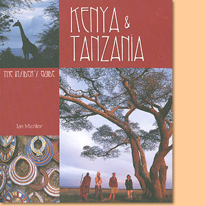 Kenya & Tanzania - The Insider's Guide