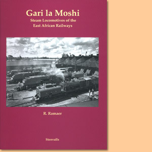 Gari la Moshi. Steam Locomotives of the East African Railways