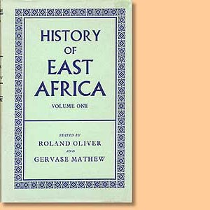 History of East Africa Volume 1