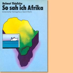 So sah ich Afrika. Tagebuch einer Schiffsreise