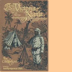 Am Victoria-Njansa. Eine ostafrikanische Kolonialgeschichte