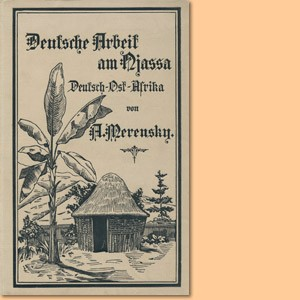 Deutsche Arbeit am Njassa, Deutsch-Ostafrika