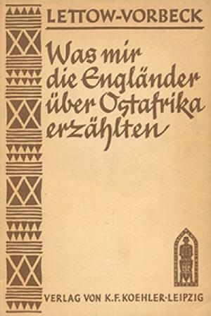 Was mir die Engländer über Ostafrika erzählten