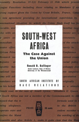 South-West Africa: The Case against the Union