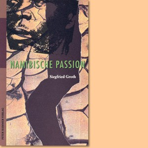 Namibische Passion