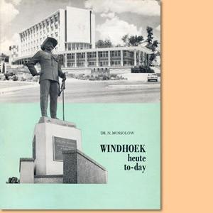 Windhoek heute - Windhoek to-day
