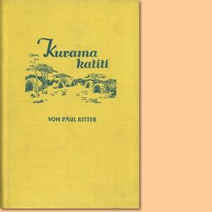 Kurama katiti. Schicksal in Südwest