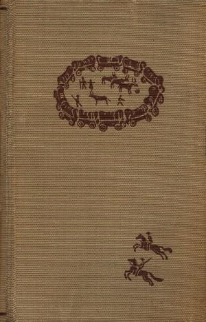 Die Vortrecker. Der südafrikanische Lederstrumpf, Band 1