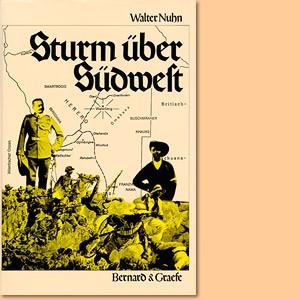 Sturm über Südwest. Ein düsteres Kapitel der deutschen kolonialen Vergangenheit Namibias