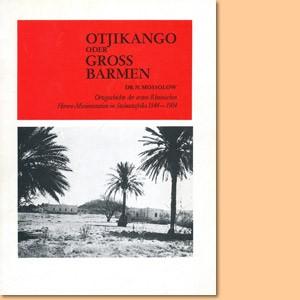 Otjikango oder Gross Barmen