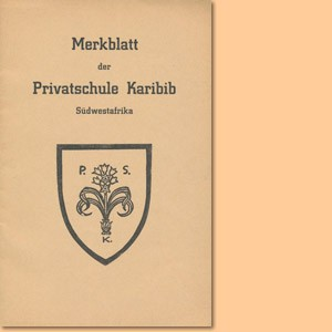 Merkblatt der Privatschule Karibib, Südwestafrika