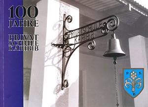 100 Jahre Privatschule Karibib