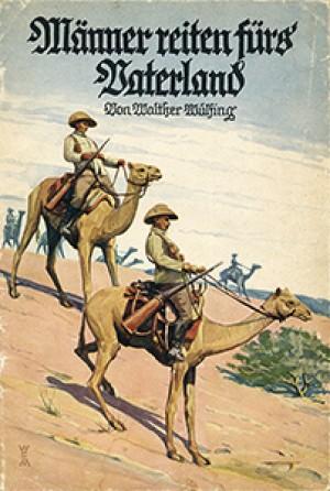 Männer reiten fürs Vaterland (Aus weiter Welt, Nr. 130)